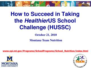 How to Succeed in Taking the  Healthier US School Challenge (HUSSC)