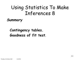 Using Statistics To Make Inferences 8