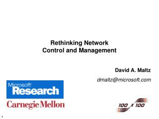 Rethinking Network Control and Management