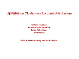 Updates  on Oklahoma's Accountability System