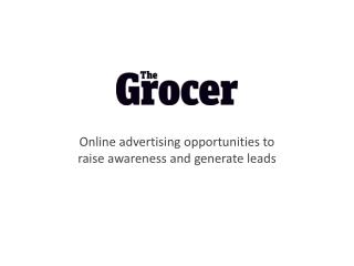 Online advertising opportunities to raise awareness and generate leads