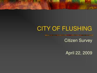 CITY OF FLUSHING
