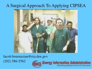A Surgical Approach To Applying CIPSEA