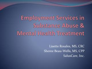 Employment Services in Substance Abuse &  Mental Health Treatment