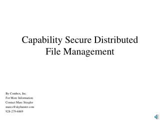 Capability Secure Distributed File Management