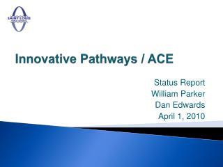 Innovative Pathways / ACE