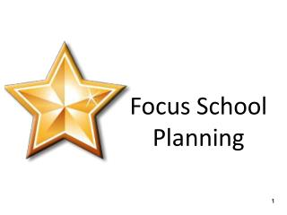 Focus School Planning