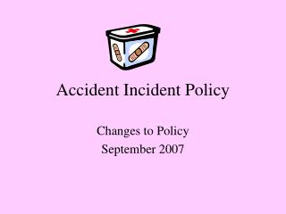 Accident Incident Policy