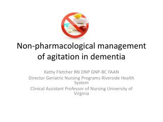 Non-pharmacological management of agitation in dementia