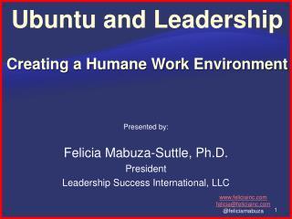 Ubuntu and Leadership Creating a Humane Work Environment