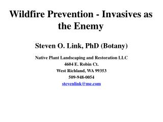Wildfire Prevention - Invasives as the Enemy