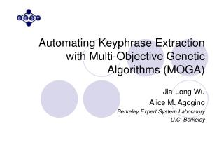 Automating Keyphrase Extraction with Multi-Objective Genetic Algorithms (MOGA)