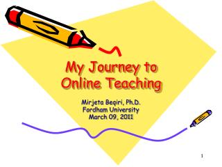 My Journey to  Online Teaching