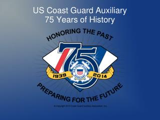 US Coast Guard Auxiliary 75 Years of History
