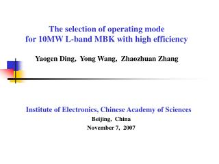 Institute of Electronics, Chinese Academy of Sciences Beijing,  China November 7,  2007