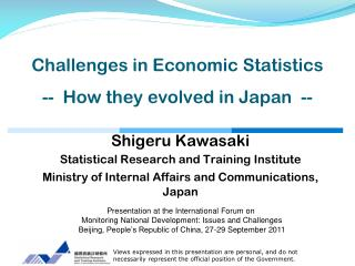 Challenges in Economic Statistics -- How they evolved in Japan --