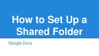 How to Set Up a Shared Folder