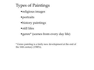 Types of Paintings religious images portraits history paintings still lifes