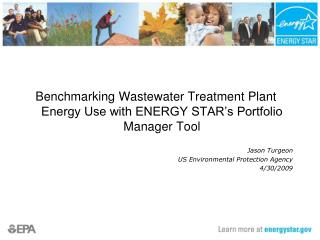 Benchmarking Wastewater Treatment Plant Energy Use with ENERGY STAR's Portfolio Manager Tool