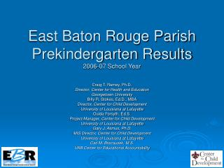 East Baton Rouge Parish Prekindergarten Results 2006-07 School Year