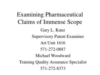 Examining Pharmaceutical Claims of Immense Scope