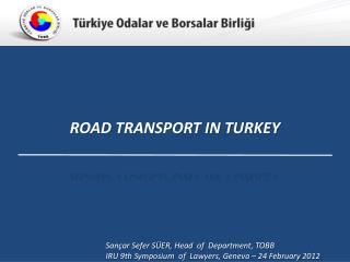 ROAD TRANSPORT IN TURKEY
