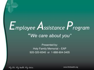 """E mployee A ssistance P rogram """" We care about you"""""""