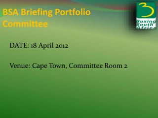 BSA Briefing Portfolio Committee