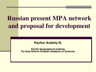 Russian present MPA network and proposal for development