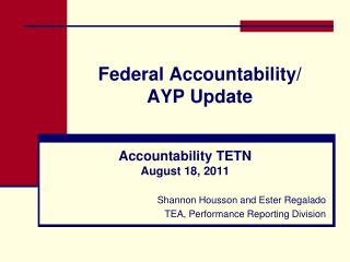 Federal Accountability/ AYP Update