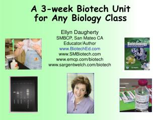 A 3-week Biotech Unit for Any Biology Class