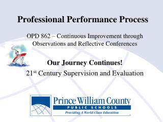 Professional Performance Process