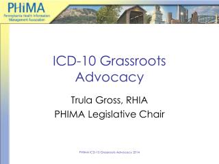 ICD-10 Grassroots Advocacy