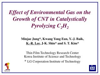 Effect of Environmental Gas on the Growth of CNT in Catalystically Pyrolyzing C 2 H 2