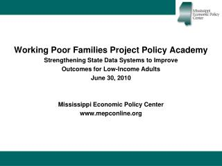 Working Poor Families Project Policy Academy Strengthening State Data Systems to Improve