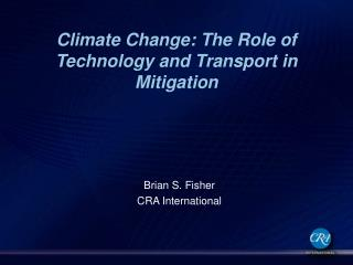 Climate Change: The Role of Technology and Transport in Mitigation