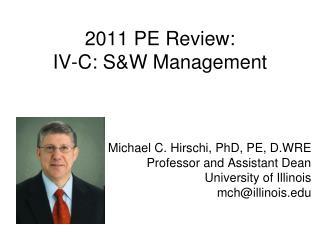 2011 PE Review: IV-C: S&W Management