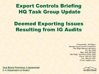 Export Controls Briefing  HQ Task Group Update Deemed Exporting Issues Resulting from IG Audits