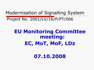 Modernisation of  S ignalling  S ystem