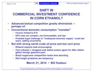 SHIFT IN COMMERCIAL INVESTMENT CONFIDENCE IN CORN ETHANOL?