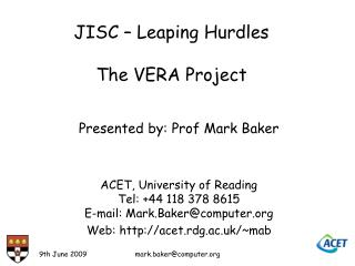 JISC – Leaping Hurdles The VERA Project