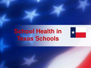 School Health in Texas Schools