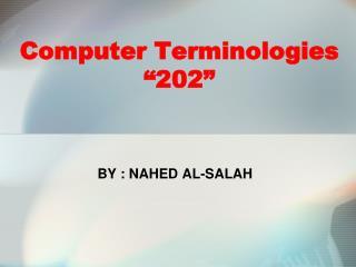 """Computer Terminologies """"202"""""""