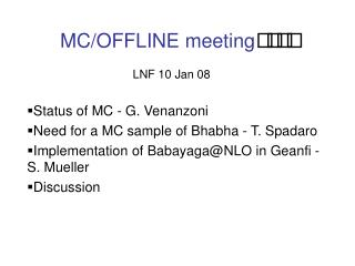 MC/OFFLINE meeting