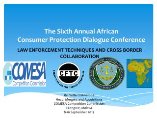 The Sixth Annual African  Consumer Protection Dialogue Conference