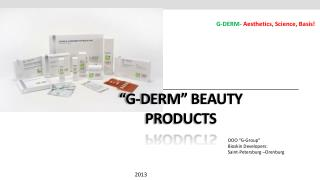"""G-DERM"" Beauty Products"