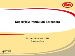 SuperFlow Pendulum Spreaders