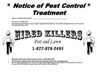 * Notice of Pest Control * Treatment