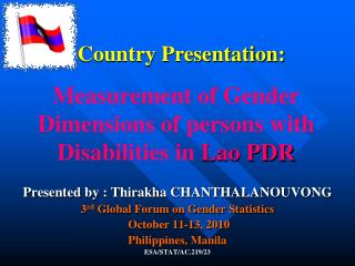 Measurement of Gender Dimensions of persons with Disabilities in  Lao PDR