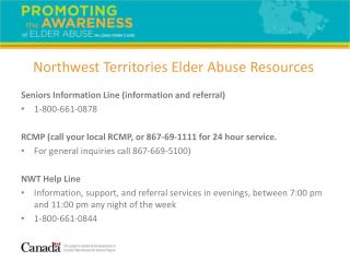 Seniors Information Line (information and referral) 1-800-661-0878